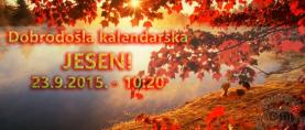 Dobrodošla  kalendarska jesen