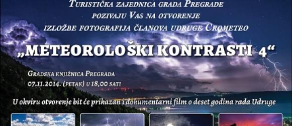 """U petak se u Pregradi otvara Crometeo izložba fotografija """"Meteorološki kontrasti IV"""""""