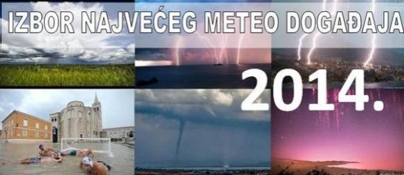Glasujte: Izbor Naj meteo događaja u 2014. godini